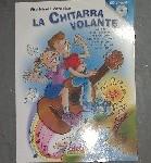 La Chitarra volante vol. 1 con CD di Vito Nicola Paradiso Libri Curci Young