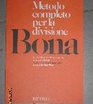 Metodo completo per la divisione nuovissima edizione Libri Bona P.