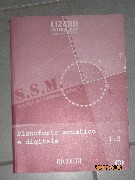 Scuola Superiore di Musica: Pianoforte Acustico e Digitale vol. 1-2 con CD Libri Catarsi M.